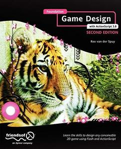 Foundation Game Design with ActionScript 3.0 (Repost)