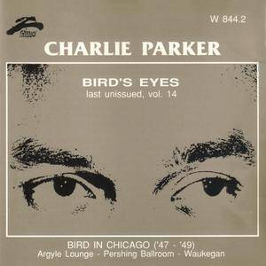 Charlie Parker - Bird's Eyes: Last Unissued, Vol. 14 (1947-1949) {Philology W 844.2 rel 1999}