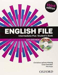 English File: Intermediate Plus: Student's Book (3rd edition) (Repost)