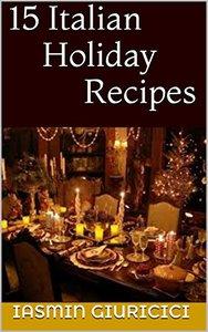 15 Italian Holiday Recipes