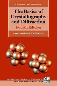 The Basics of Crystallography and Diffraction, Fourth Edition
