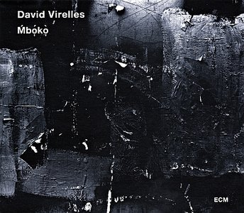 David Virelles - Mboko (2014) {ECM 2386}