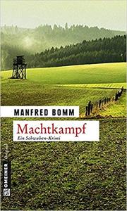 Machtkampf: Der 14. Fall für August Häberle - Manfred Bomm