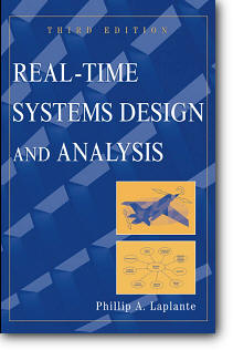 Phillip A. Laplante, «Real-Time Systems Design and Analysis» (3rd edition)