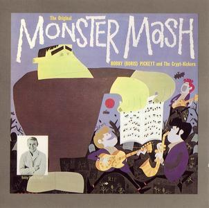 Bobby (Boris) Pickett And The Crypt-Kickers - The Original Monster Mash (1962) Reissue 1991