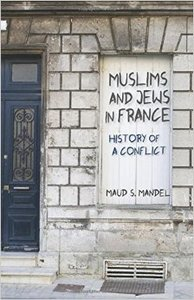 Muslims and Jews in France: History of a Conflict (Repost)