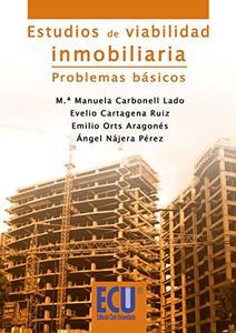 Estudios de viabilidad inmobiliaria. Problemas básicos