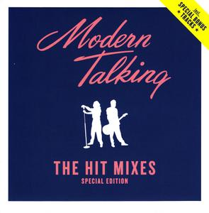 Modern Talking - The Hit Mixes (2014) [Special edition]