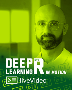 Deep Learning with R in Motion