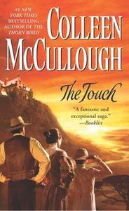 «The Touch» by Colleen McCullough