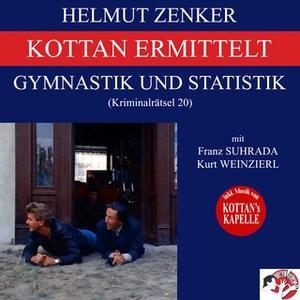 «Kottan ermittelt: Gymnastik und Statistik» by Helmut Zenker