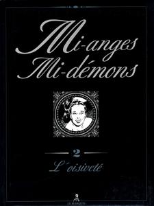 Mi-anges Mi-démons - Tome 2 - L'oisiveté