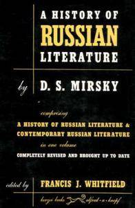 A History of Russian Literature and contemporary Russian Literature