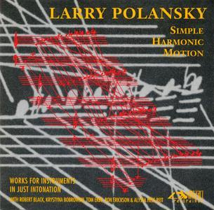 Larry Polansky - Simple Harmonic Motion (1994) {Artifact Recordings ART 1011}