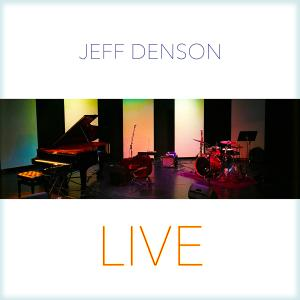 Jeff Denson - Jeff Denson Live (2019)