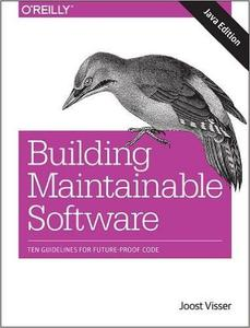 Building Maintainable Software, Java Edition: Ten Guidelines for Future-Proof Code (Repost)