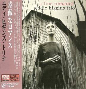 Eddie Higgins Trio - A Fine Romance (2006) [Venus TKCV-35385, Japan]