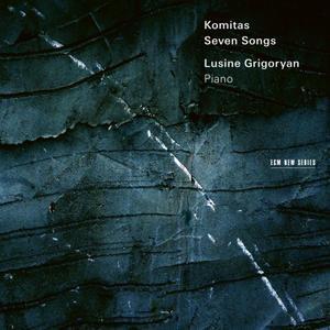Lusine Grigoryan - Komitas: Seven Songs (2017)