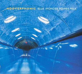 Hooverphonic - Blue Wonder Power Milk (1998) [Re-Up]