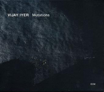 Vijay Iyer - Mutations (2014) {ECM 2372}
