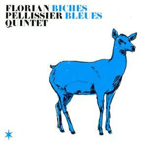 Florian Pellissier Quintet - Biches Bleues (2014)