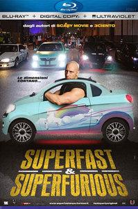 Super Fast, Super Furious (2015)