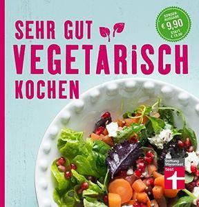 Sehr gut vegetarisch kochen: Sonderausgabe