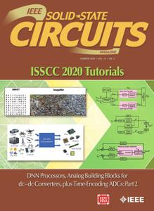 IEEE Solid-States Circuits Magazine - Summer 2020