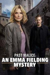 Past Malice: An Emma Fielding Mystery (2018)