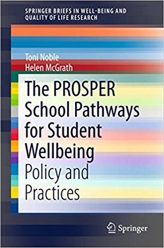 The PROSPER School Pathways for Student Wellbeing: Policy and Practices