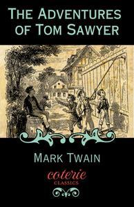«The Adventures of Tom Sawyer» by Mark Twain