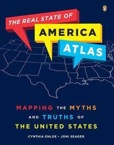 The Real State of America Atlas: Mapping the Myths and Truths of the United States (Repost)