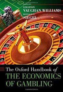 The Oxford Handbook of the Economics of Gambling (repost)