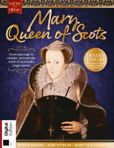 All About History: Mary, Queen of Scots (2nd Edition) - November 2019