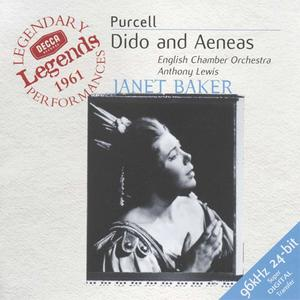 English Chamber Orchestra, Anthony Lewis, Janet Baker - Purcell: Dido And Aeneas (1962) {2000 Decca/Universal Germany}