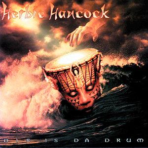 Herbie Hancock - Dis Is Da Drum (1994/2015) [Official Digital Download 24bit/192kHz]