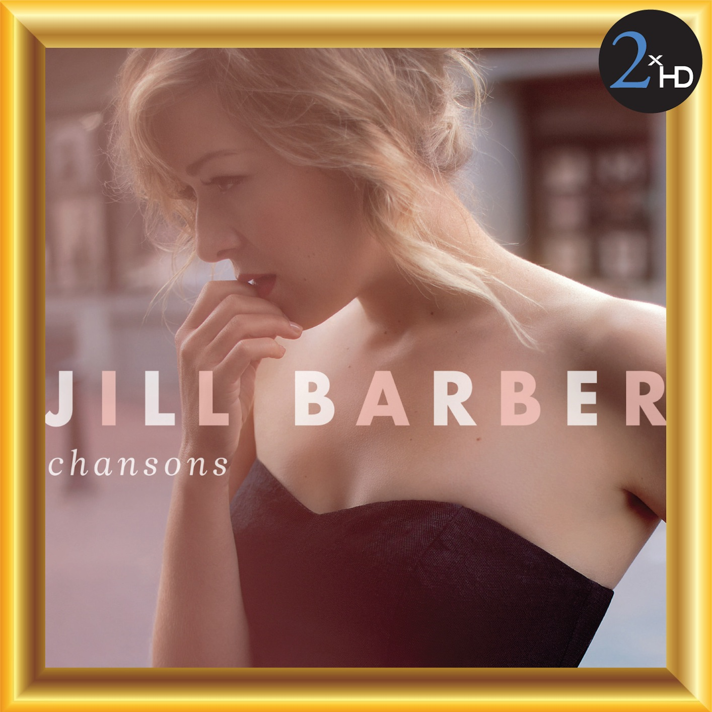 Jill Barber - Chansons (2013) [Official Digital Download 24/48]