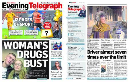 Evening Telegraph First Edition – August 24, 2018