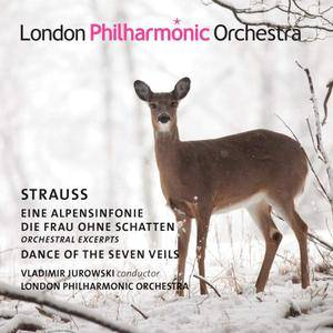 London Philharmonic Orchestra & Vladimir Jurowski - Strauss: Eine Alpensinfonie, Dance of the Seven Veils from Salomé (2018)