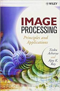 Image Processing: Principles and Applications (Repost)
