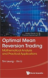 Optimal Mean Reversion Trading: Mathematical Analysis and Practical Applications  (repost)