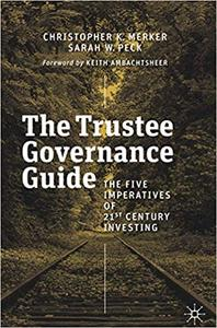 The Trustee Governance Guide: The Five Imperatives of 21st Century Investing