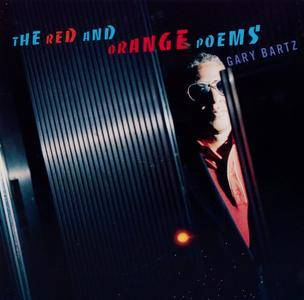 Gary Bartz - The Red And Orange Poems (1994) {Atlantic Jazz 82720-2}