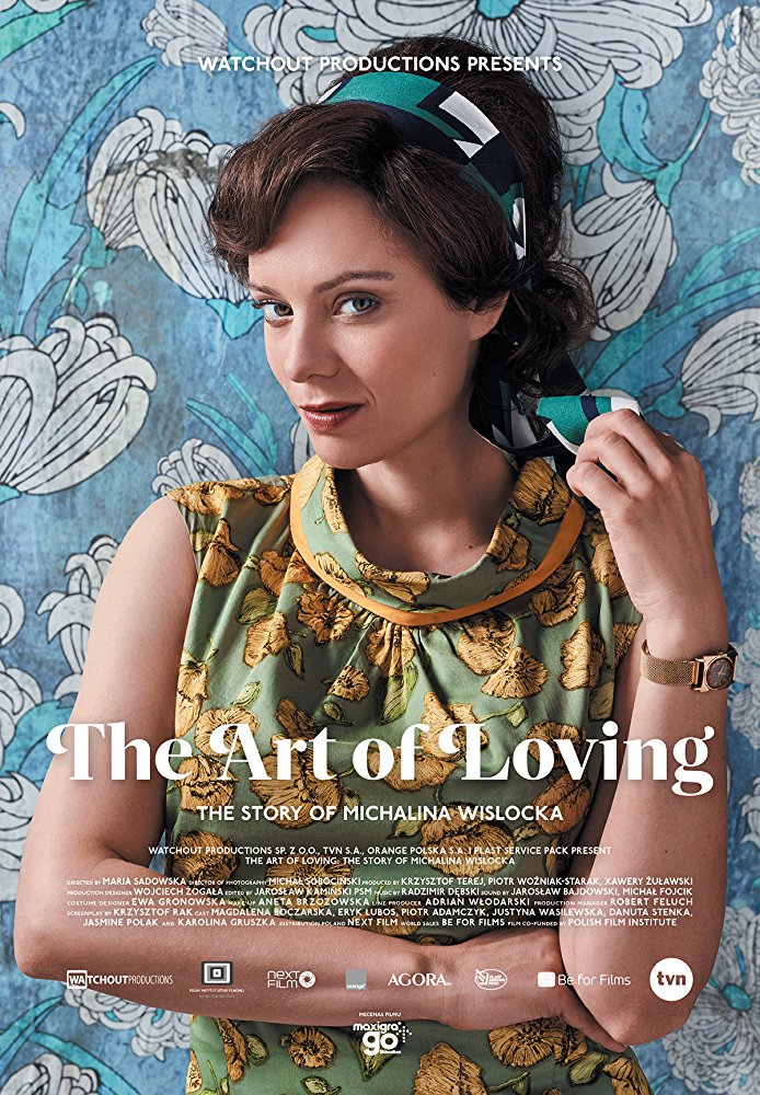The Art of Loving. Story of Michalina Wislocka (2017)