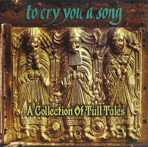 VA - To Cry You a Song: A Collection of Tull Tales (1996)