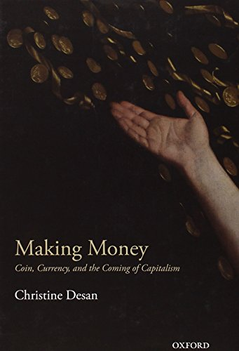 Making Money: Coin, Currency, and the Coming of Capitalism (repost)