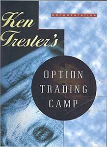 Ken Trester's - Option Trading Camp