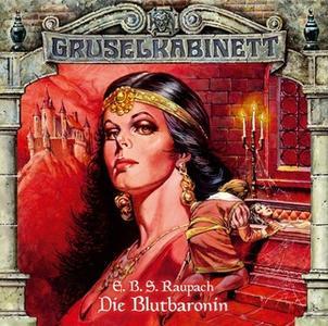 «Gruselkabinett - Folge 14: Die Blutbaronin» by E.B.S. Raupach