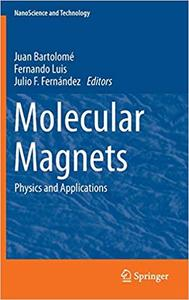 Molecular Magnets: Physics and Applications