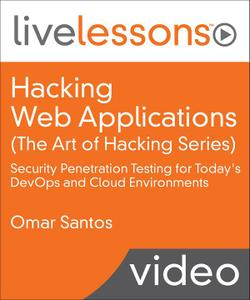 Hacking Web Applications (The Art of Hacking Series)
